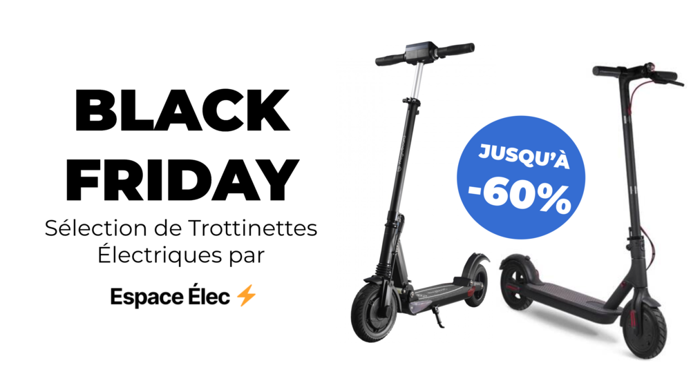 black friday trottinette electrique